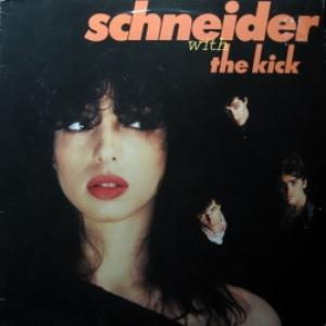Helen Schneider With The Kick - Schneider With The Kick