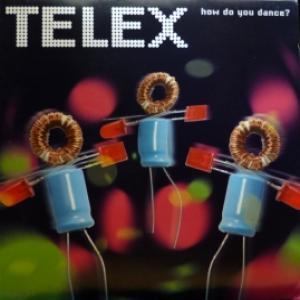 Telex - How Do You Dance?