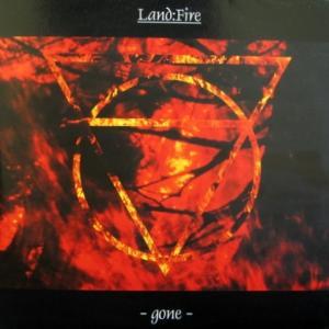 Land:Fire - Gone