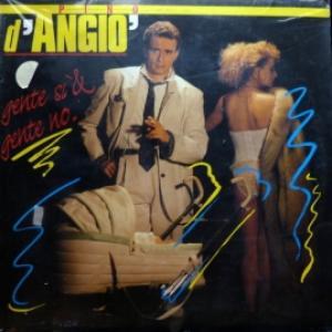 Pino D'Angio - Gente Si & Gente No