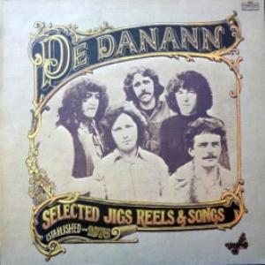 De Danann - Selected Jigs Reels & Songs