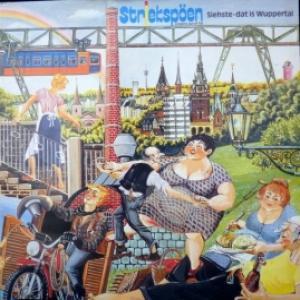 Striekspöen - Siehste-dat is Wuppertal