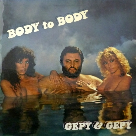 Gepy and Gepy - Body To Body